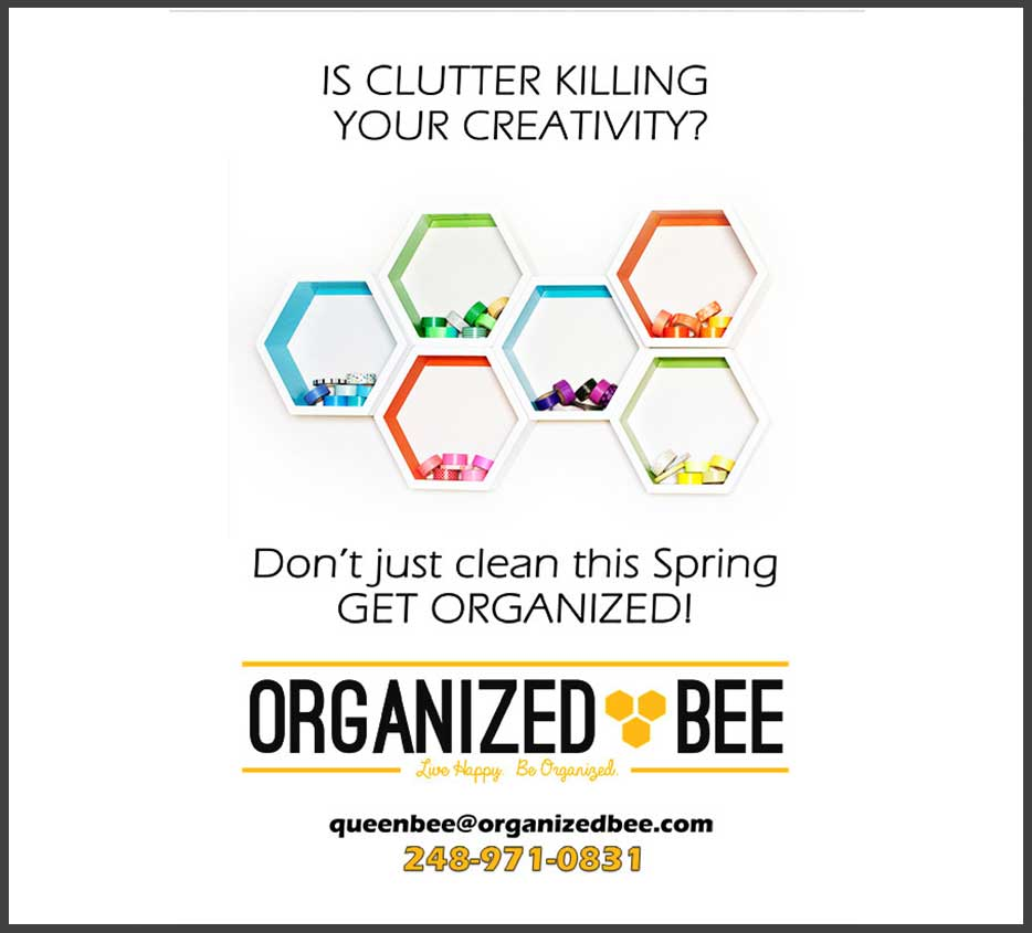 Is Clutter killing your Creativity? Organized Bee can help! Organizational promo flyer.